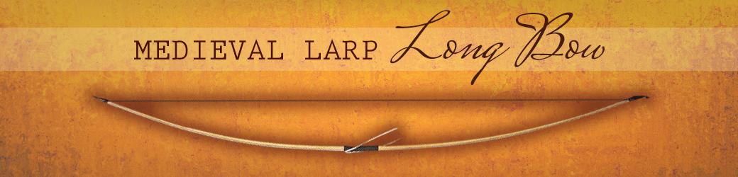 Medieval LARP Long Bow