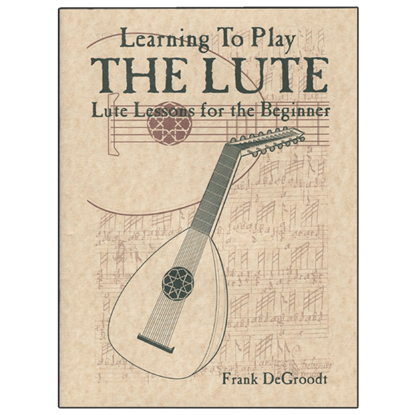 Learn to Play the Lute Book