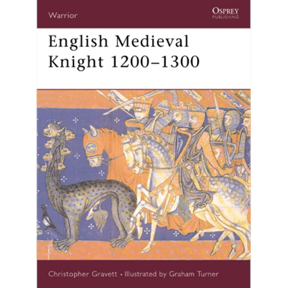 English Medieval Knight 1200-1300 Book
