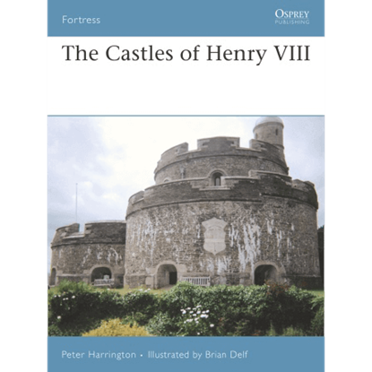 The Castles Of Henry VIII Book