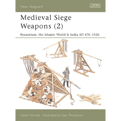 Medieval Siege Weapons Part 2 Book