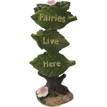 Fairies Live Here Fairy Garden Sign