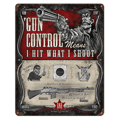 Gun Control Vintage Steel Sign