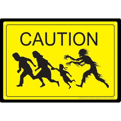 Zombie Caution Metal Sign