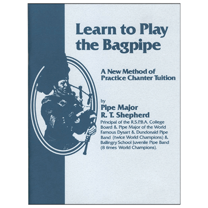 Learn to Play the Bagpipe Book