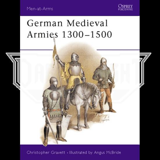 German Medieval Armies 1300-1500 Book