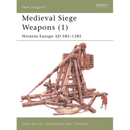 Medieval Siege Weapons Book