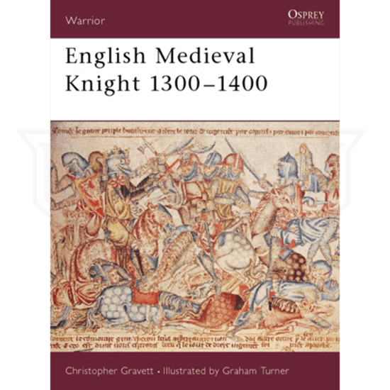 English Medieval Knight 1300-1400 Book