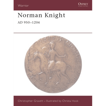 Norman Knight AD 950-1204 Book