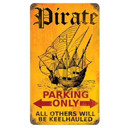 Ship Parking Pirate Sign