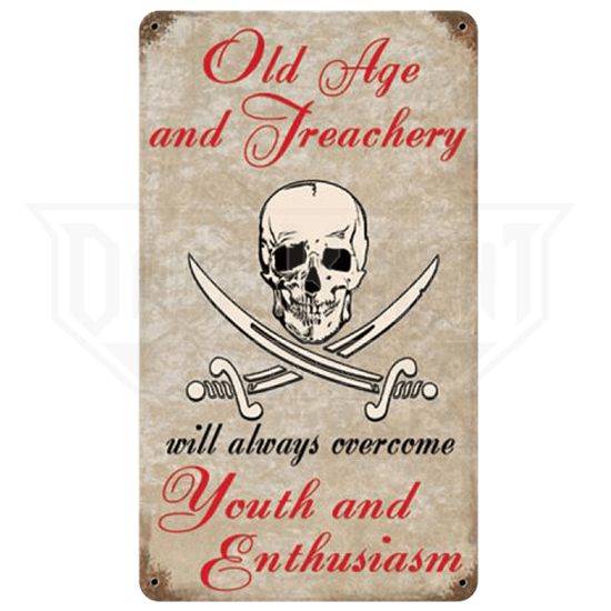 Old Age Tops Youth Pirate Sign