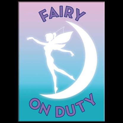 Fairy on Duty Magnet