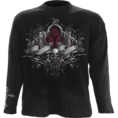 In Goth We Trust Long Sleeve T-Shirt