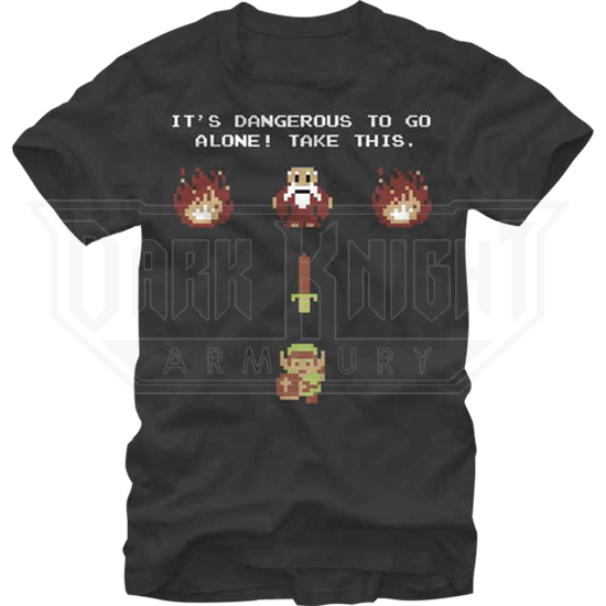 Dangerous to go Alone T-Shirt