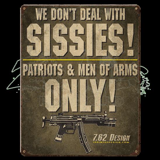 No Sissies Vintage Steel Sign