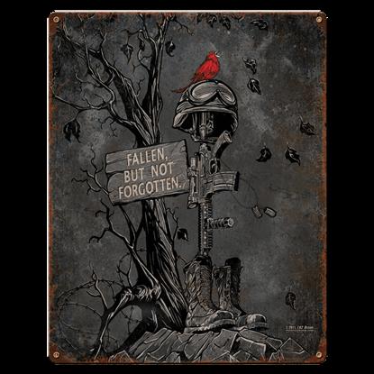 Fallen, But Not Forgotten Vintage Steel Sign