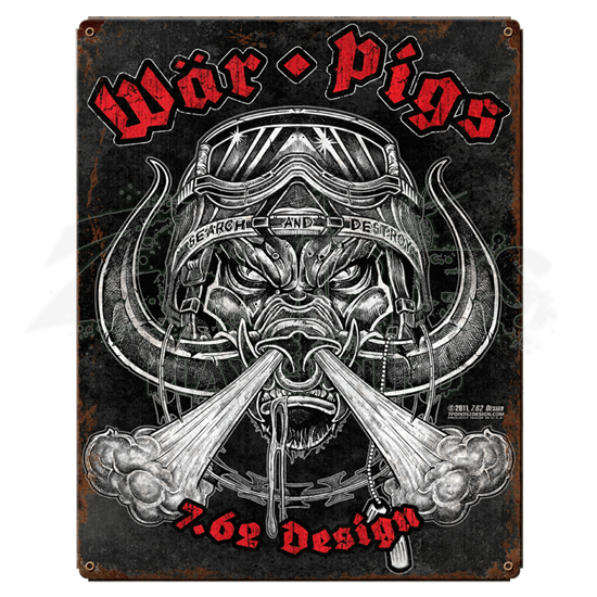 War Pigs Vintage Steel Sign